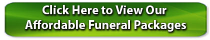 View our Affordable Funeral Packages